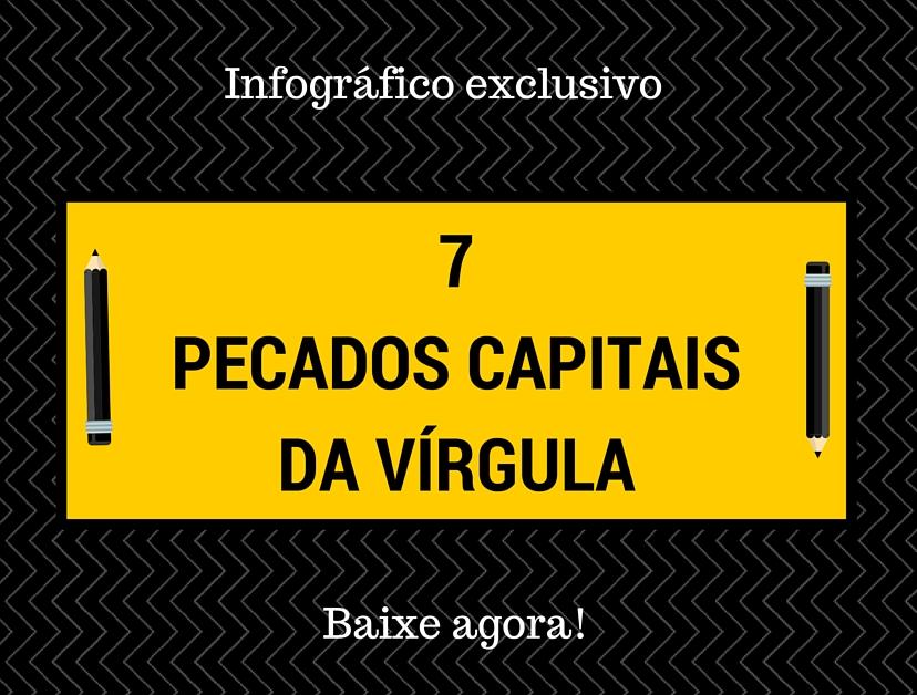 7-pecados-capitais-da-vírgula png