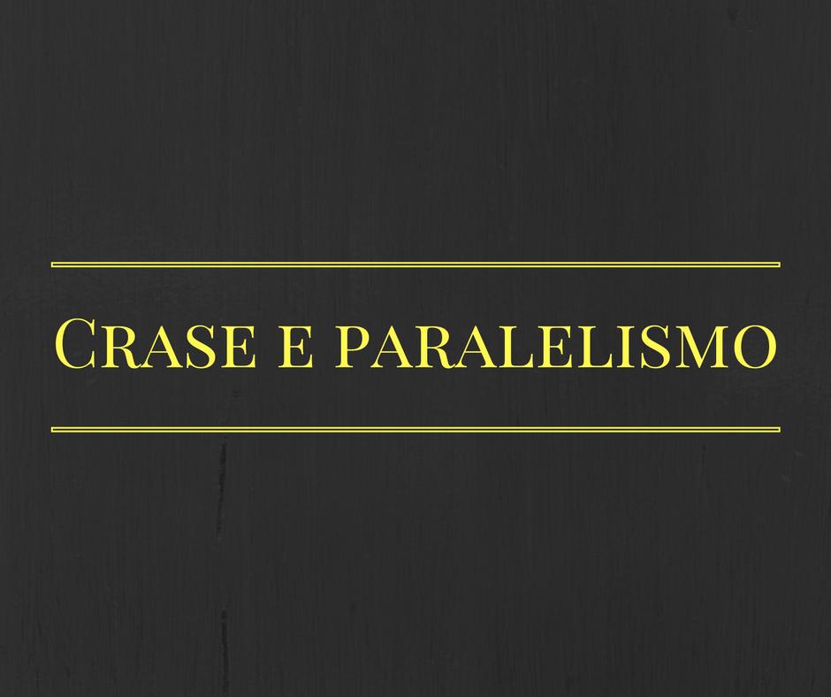 O uso da crase deve respeitar o paralelismo.