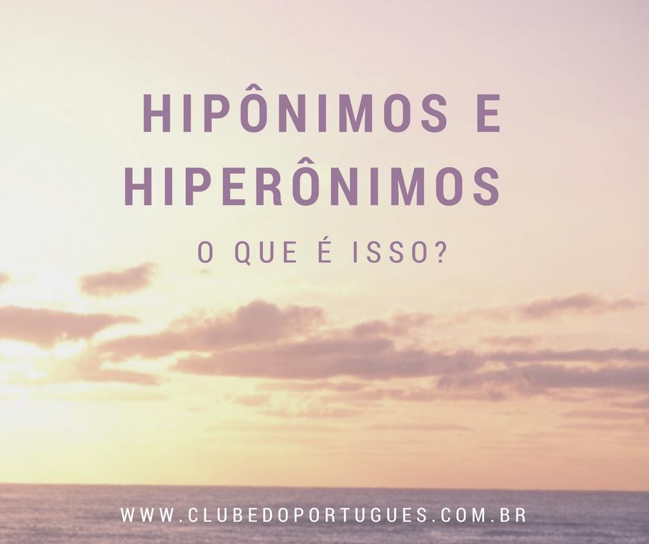 HIPÔNIMO-X-HIPERÔNIMO