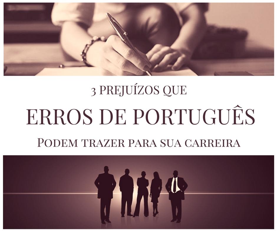 prejuízos-que-erros-de-portugues-trazem-para-a-carreira