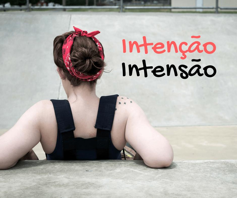 Qual a diferença entre 'intenção' e 'intenção'