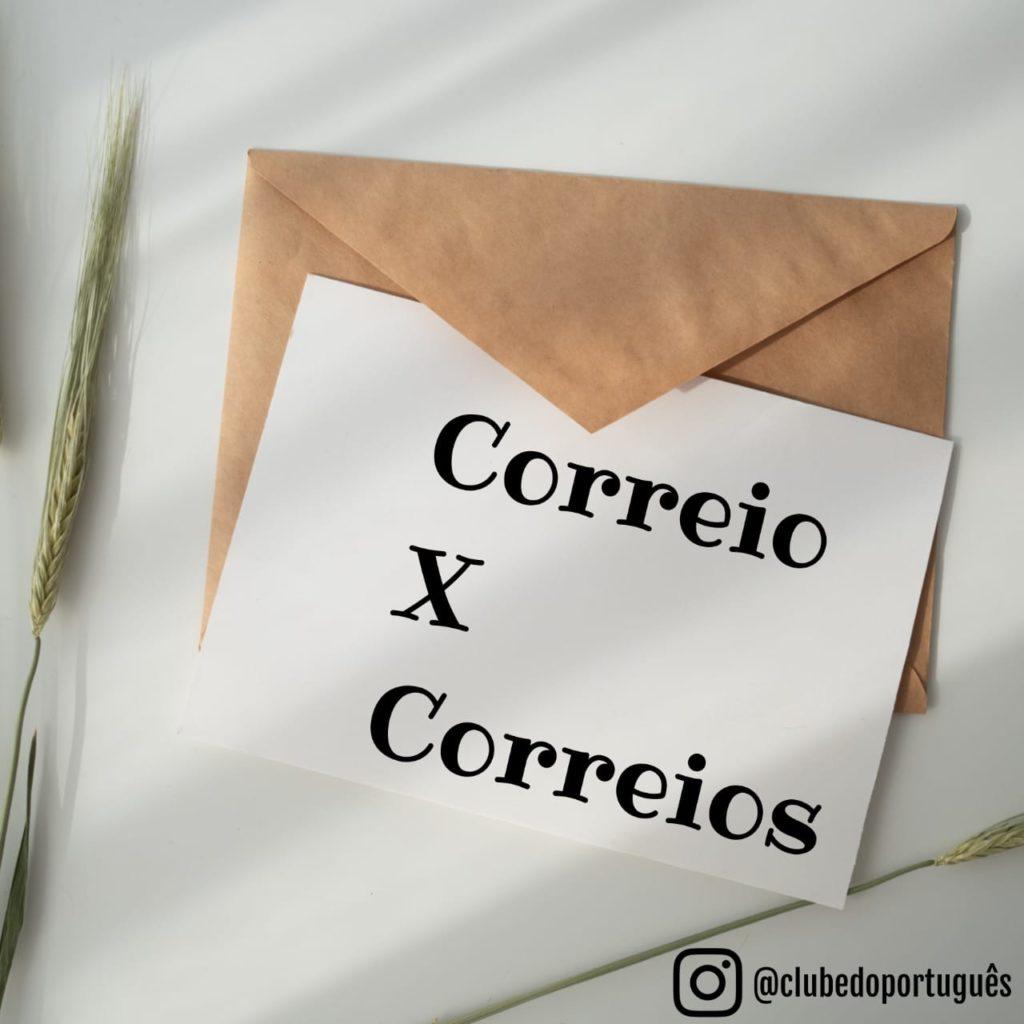 A imagem mostra uma carta e um envelope, onde está escrito: correio x correios.