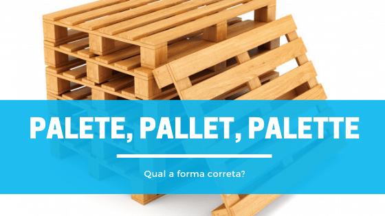 A imagem mostra uma pilha de paletes, estrutura de madeira para transportar mercadorias.